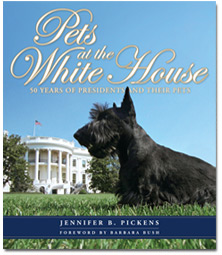 Pets at the White House by Jennifer B. Pickens