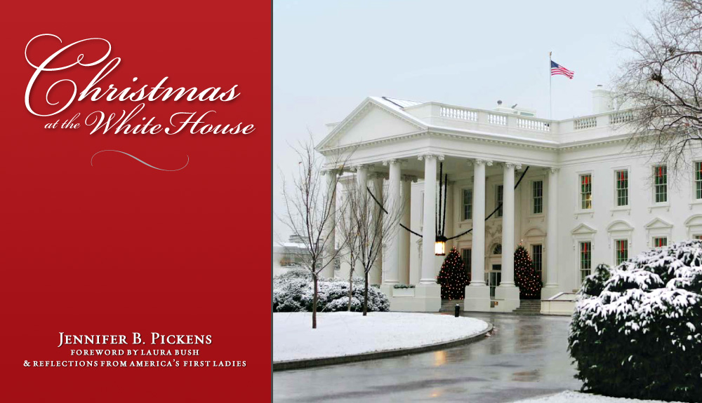 Christmas at the White House book by Jennifer Pickens